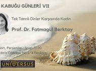 """Prof. Dr. Fatmagül Berktay ile """"Tek Tanrılı Dinler Karşısında Kadın"""""""