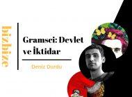 Deniz DURDU ile BizBize |Gramsci'de Devlet ve İktidar