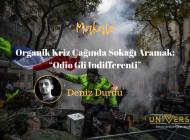 """Organik Kriz Çağında Sokağı Aramak: """"Odio Gli Indifferenti"""""""